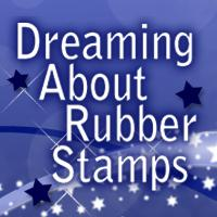 Dreaming About Rubber Stamps November 14 Team Meeting