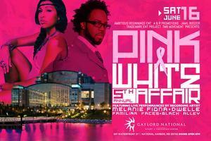 FIFTH ANNUAL PINK AND WHITE - GAYLORD NATIONAL RESORT &...