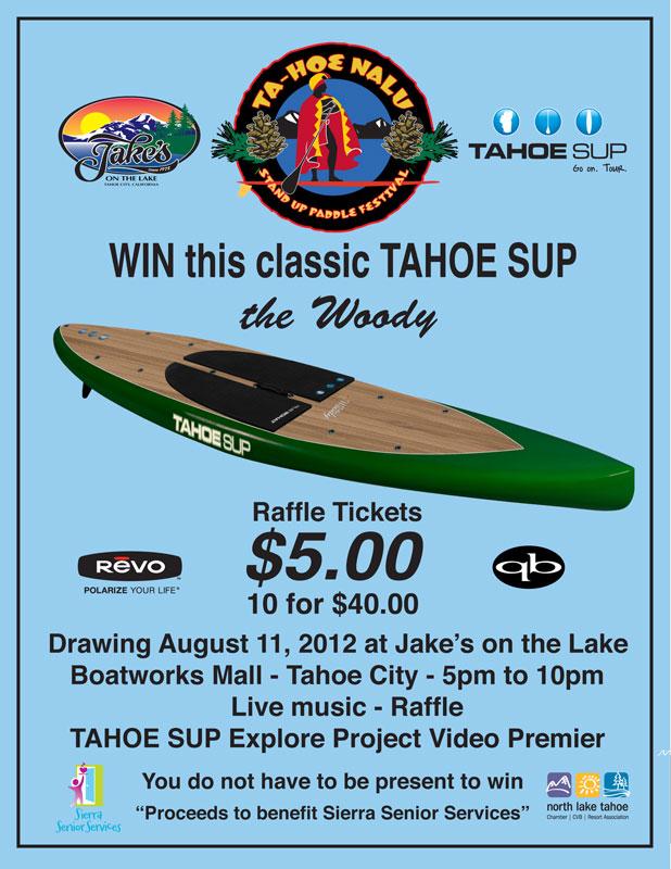 TAHOE SUP Woody Raffle Ticket