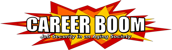 Career Boom: Job Security in an Aging Society