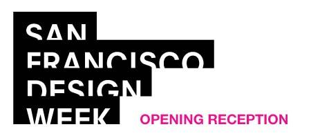 "SF Design Week: Opening Reception ""Summer Solstice"""