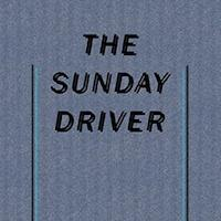 Sunday Driver - Walk
