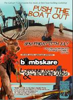 Push the Boat Out @ The Galgael:   Bombskare and Lorraine...