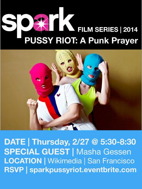 SparkSF Film Series: Pussy Riot: A Punk Prayer