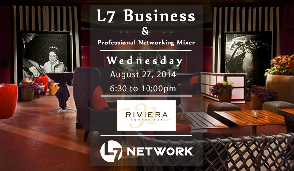 L7 Business Networking Mixer- 8-27-2014