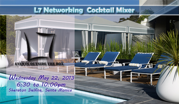L7 Business Networking Mixer- May 22, 2013