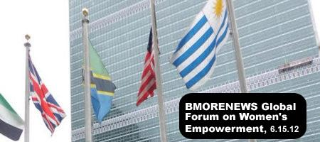 BMORENEWS Global Forum on Women's Empowerment at UN,...