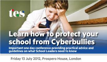 TES Cyberbullying Conference London 13th July 2012