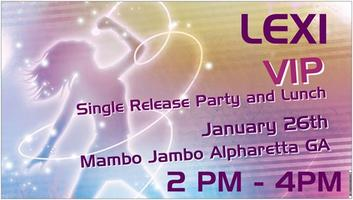 SINGLE Release VIP  FAN Party and Lunch w Pop Singer Lexi