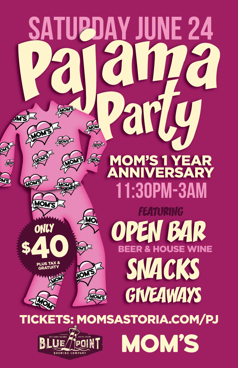 Astoria Pajama Party