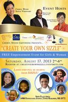 """Create Your Own Sizzle"" Empowerment Event for Girls & Women"
