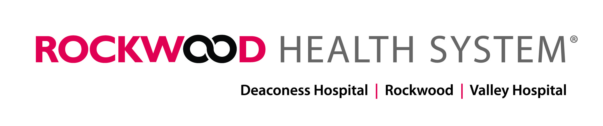 Rockwood Health System: Deaconess Hospital, Rockwood Clinic, Valley Hospital