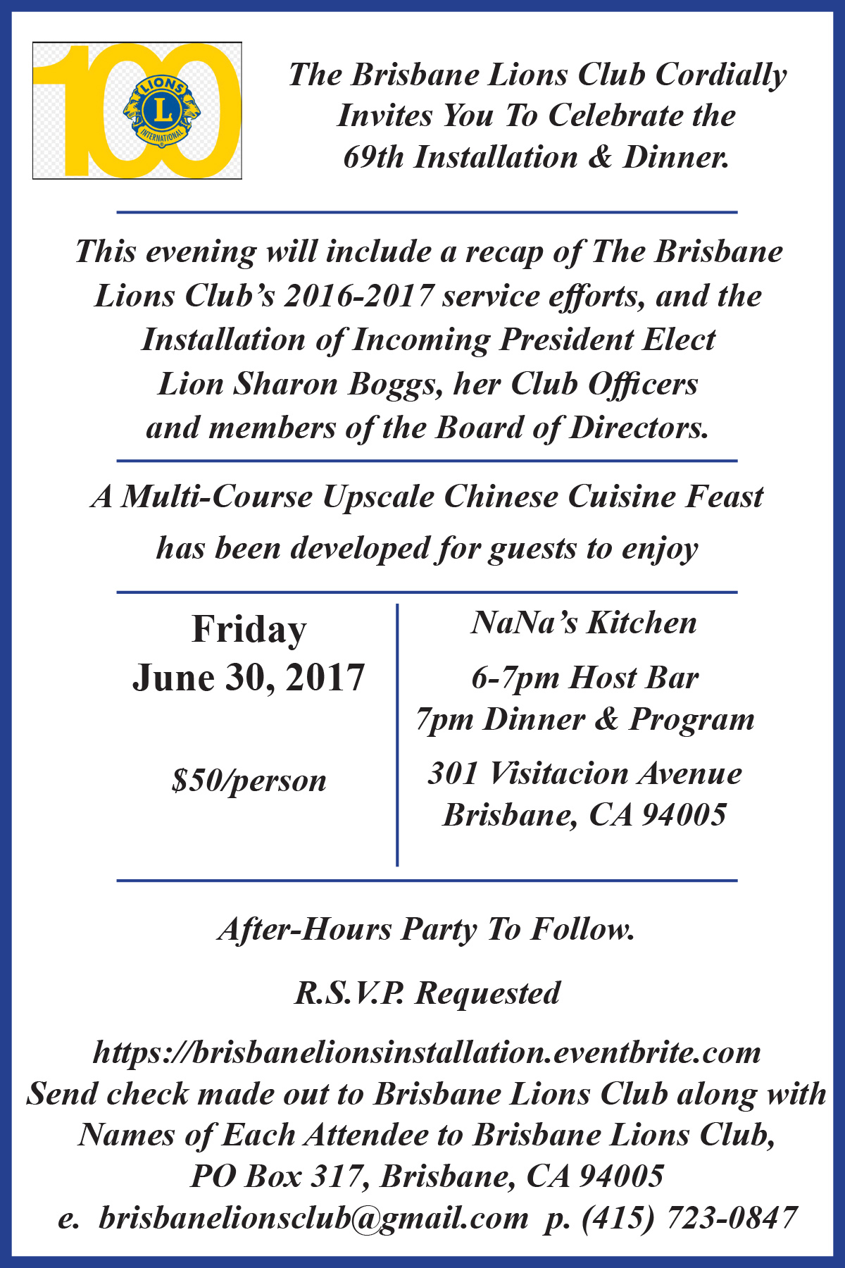 Brisbane Lions Club Cordially Invites You To Celebrate the  69th Installation & Dinner.