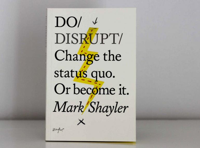 Do Disrupt Book