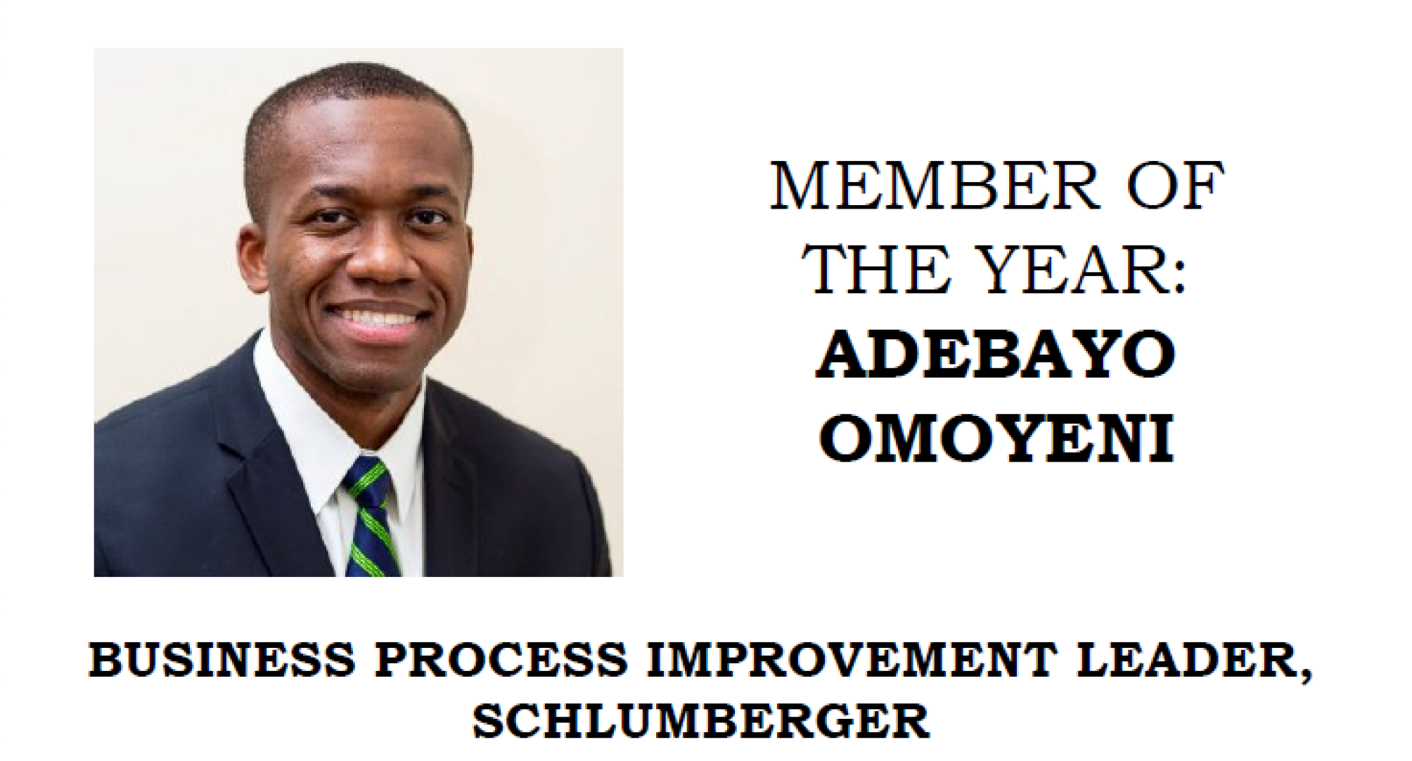 Adebayo Omoyeni - Member of the Year