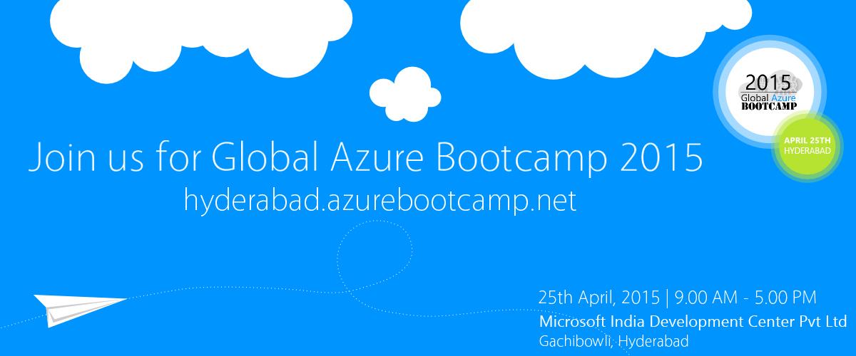 Global Azure Bootcamp 2015 - Hyderabad