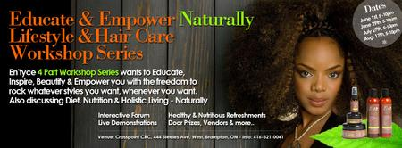 Educate & Empower Naturally Lifestyle & HairCare Workshop Series