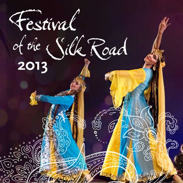 Festival of the Silk Road 2013