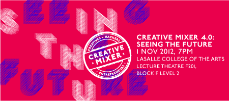 Creative Mixer 4.0: Seeing the Future