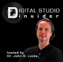 Digital Studio Insider Host Dr. John G. Locke