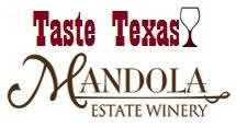 Taste Texas on Twitter with Mandola Estate Winery