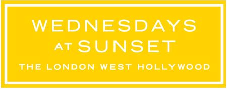 Wednesdays at Sunset - The London West Hollywood