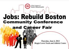 2nd Annual Jobs: Rebuild Boston Community Conference and...