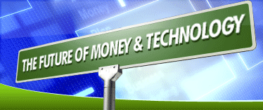 Future of Money & Technology
