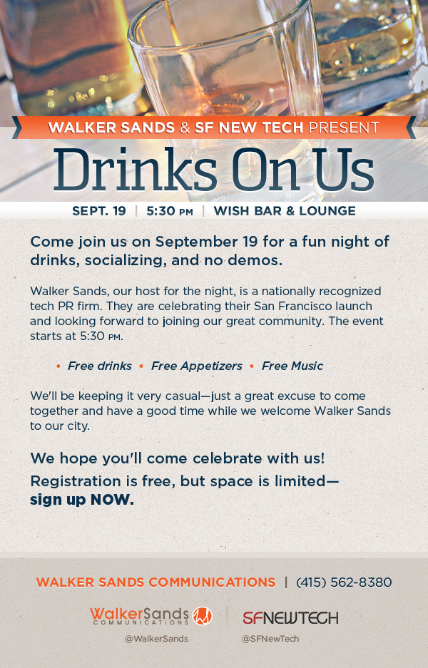 SF New Tech & Walker Sands present: Drinks On Us!
