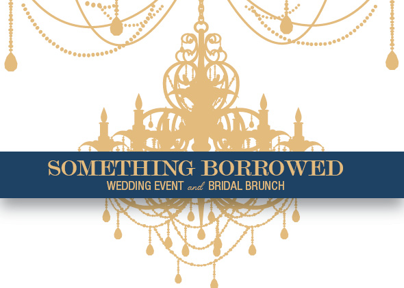 Something Borrowed Wedding Event and Bridal Brunch