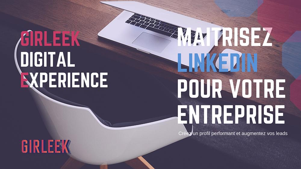 Girleek Masterclass -  LinkedIn