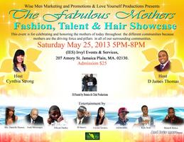 """The Fabulous Mothers"" Fashion, Talent & Hair Showcase."
