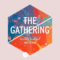 YA THE GATHERING - broken hearted