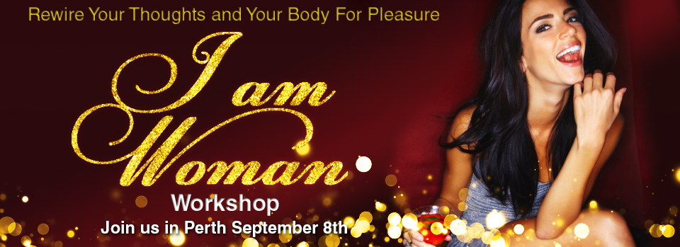 Learn how to orgasm and experience sexual pleasure, workshop for women