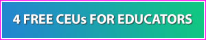 4 Free CEUs for Educators button