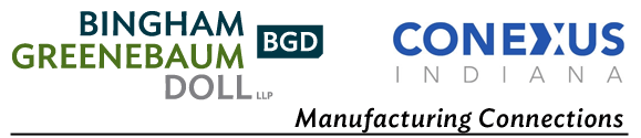 Bingham Greenebaum Doll LLP and Conexus Indiana Manufacturing Connections