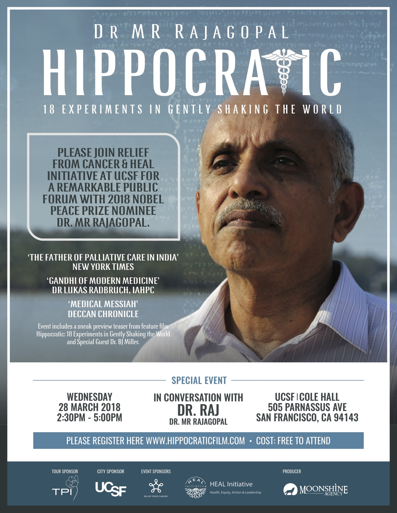 Please Join Relief From Cancer & HEAL Initiative at UCSF for a remarkable Public Forum with 2018 Nobel Peace Prize Nominee Dr. MR Rajagopal