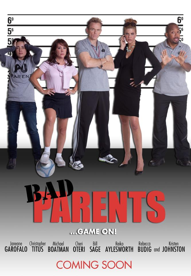 Bad Parents feature film with Janeane Garafalo