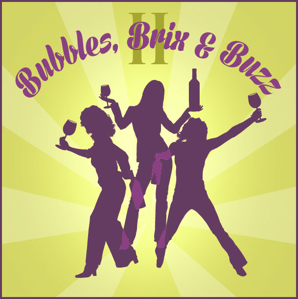 Bubbles, Brix and Buzz II Logo of 3 Wine Drinking Ladies