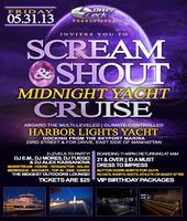 SCREAM & SHOUT MIDNIGHT YACHT CRUISE