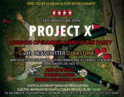 PROJECT X - LEGENDS OF SUMMER WAREHOUSE PARTY WITH HOT 97!