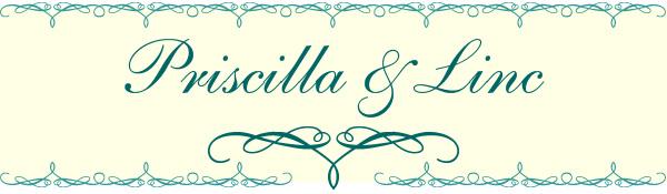 Priscilla & Linc