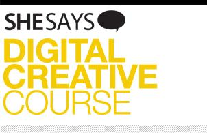 SheSays presents Digital Creative Course