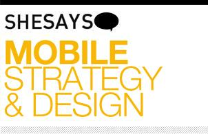 SheSays presents Mobile Strategy & Design