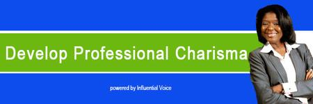 Develop Professional Charisma-Small Group Coaching