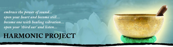 Harmonic Project is Sounds for Inner Stillness