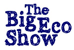 Big Eco Show - General Admission ticket