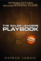 Sales Leaders; Coaching Your Team to Excellence