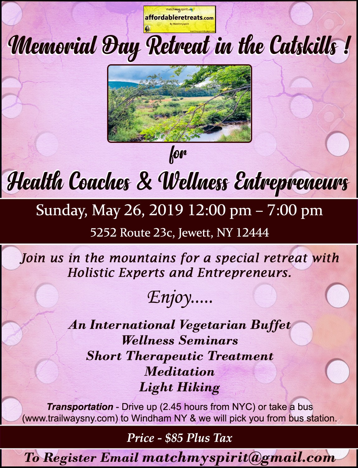 Memorial Day Retreat in the Catskills ! for Health Coaches & Wellness Entrepreneurs