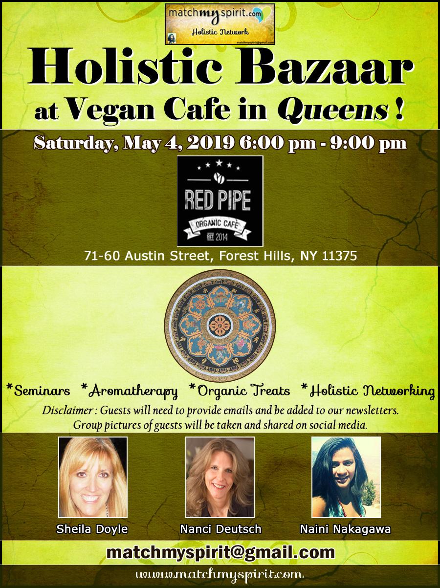 Free ! Holistic Bazaar at Vegan Cafe in Queens